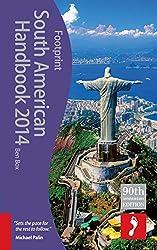 South American Handbook 2014 (Footprint South American Handbook)