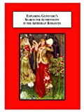 Exploring Guinevere's Search for Authenticity in the Arthurian Romances : The Thousand-Year Quest of a Mythic WOman to Find Her Historical Embodiment in Film and Literature, Rich, Janet Bubar, 0773426639