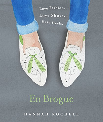 (En Brogue: Love Fashion. Love Shoes. Hate Heels: A Girl's Guide to Flat Shoes and How to Wear them with Style. )