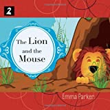 The Lion and the Mouse, Emma Parker and Aesop, 187754745X