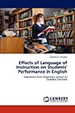 Effects of Language of Instruction on Students' Performance in English, Emmanuel Yohana, 3659110140