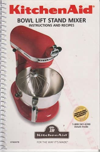 Kitchen Aid Bowl Lift Stand Mixer Instructions And Recipes Amazon