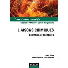 Liaisons chimiques : Structure et réactivité (Chimie) (French Edition)
