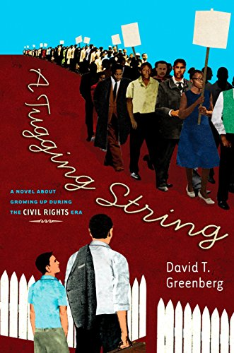 : A Tugging String: A Novel About Growing Up During the Civil Rights Era