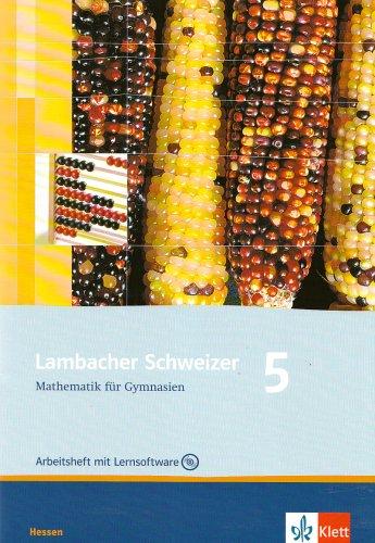 Lambacher Schweizer - Ausgabe für Hessen/Arbeitsheft plus Lösungsheft mit CD-ROM 5. Schuljahr