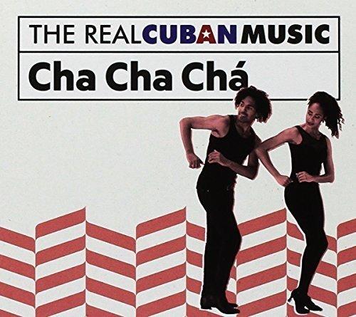Real Cuban Music: Cha Cha Cha / Various