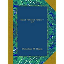 Saint Vincent Ferrer : O.P