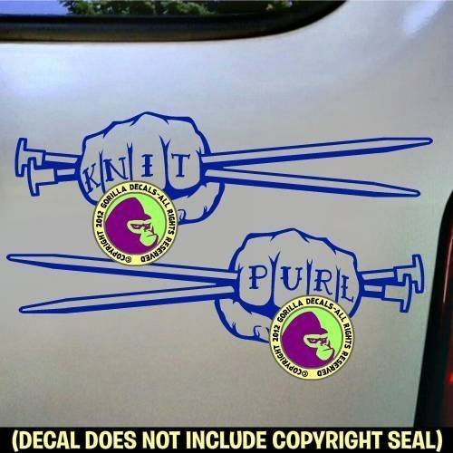 2 for 1 KNIT & PURL FIST Needles Knitting Vinyl Decal Sticker E