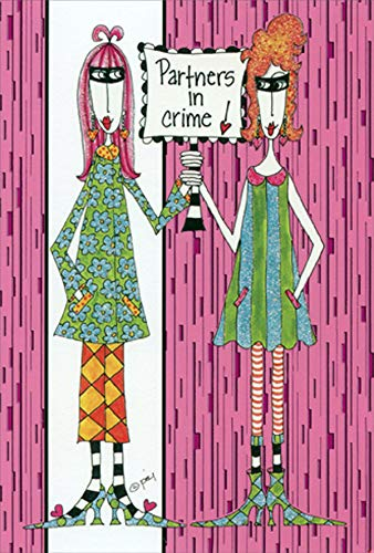 Pictura Partners in Crime Dolly Mamas Funny/Humorous Feminine Friendship Card for - 6.75 Inch Heel High