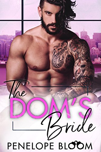 The Dom's Bride: A Billionaire Romance