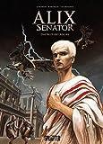 Alix Senator: Band 1. Das Blut des Adlers