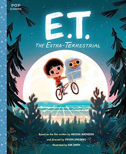 E.T. the Extra-Terrestrial: The Classic Illustrated Storybook (Pop
