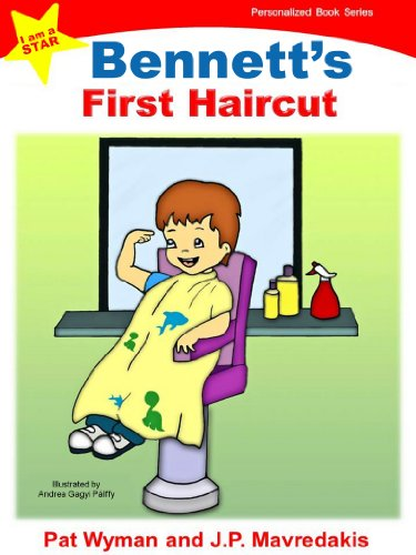 Bennetts First Haircut (I am a STAR Personalized Book Series 1)