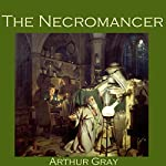 The Necromancer | Arthur Gray