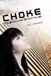 Choke (The Breathless series Book 2)