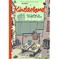 Kinderland: Eine Kindheit im Schatten der Mauer