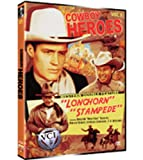 Cowboy Heroes: Western Double Feature, Vol. 1: Longhorn and Stampede