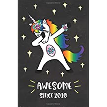 Awesome Since 2010: Dabbing Unicorn Journal for 8 year old, Cute Happy Birthday 8 Years Old Dab Unicorn Journal Notebook for Kids, Birthday Unicorn Journal for Girls, Writing, Drawing, Doodling, 6 x 9, 120 Lined and Blank Pages 8th Year Old Birthday Gift for Girls!