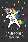 Awesome Since 2010: Dabbing Unicorn Journal for 8 year old, Cute Happy Birthday 8 Years Old Dab Unicorn Journal Notebook for Kids, Birthday Unicorn ... Pages 8th Year Old Birthday Gift for Girls!