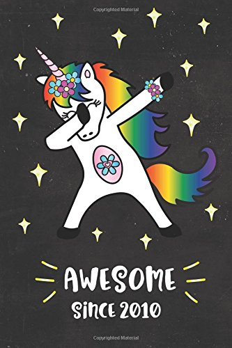 Awesome Since 2010 Dabbing Unicorn Journal For 8 Year Old Cute Happy Birthday Years Dab Notebook Kids