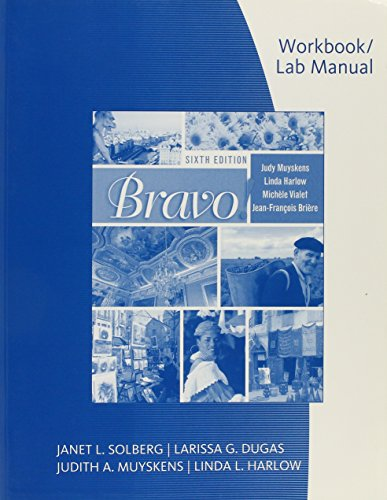 Workbook with Lab Manual for Muyskens/Harlow/Vialet/Brière's Bravo!, 6th