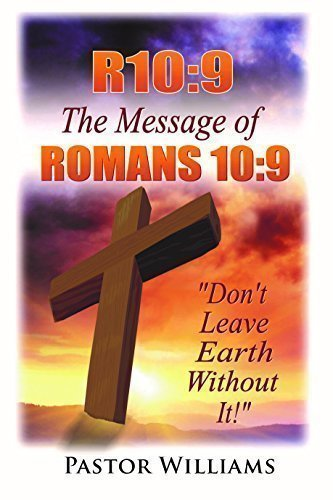 Read Online THE MESSAGE OF ROMANS 10:9 ePub fb2 book
