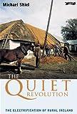 The Quiet Revolution, Michael J. Shiel, 0862788404