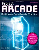 Project Arcade, John St. Clair, 047089153X