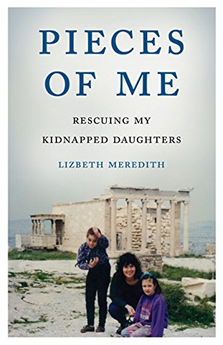 Pieces of Me: Rescuing My Kidnapped Daughters cover
