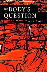 The Body's Question: Poems