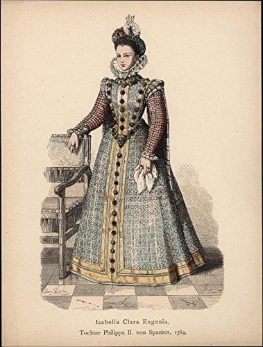 Isabella Clara Eugenia Spain Philipps II c.1875 antique Ethnic Costume print ()