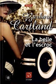 La belle et l'escroc, Cartland, Barbara