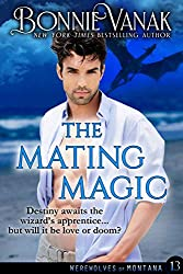 The Mating Magic: Werewolves of Montana Book 13