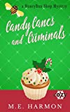 Candy Canes and Criminals: A Cozy Mystery (HoneyBun Shop Mysteries Book 3)