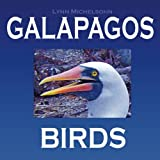 img - for Galapagos Birds: Wildlife Photographs from Ecuador's Galapagos Archipelago, the Encantadas or Enchanted Isles, and the Words of Herman Melville, ... FitzRoy (Galapagos Islands Nature Series) book / textbook / text book