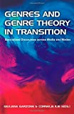 Genres and Genre Theory in Transition: Specialized Discourses Across Media and Modes