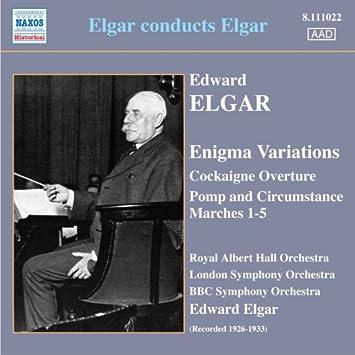 エルガー:コケイン序曲/エニグマ変奏曲/威風堂々(指揮:エルガー)