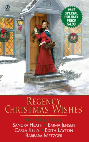 Regency Christmas Wishes: The Lucky Coin / Following Yonder Star / the Merry Magpie / Best Wishes / Let Nothing You Dismay (Christmas We You Merry Author A Wish)