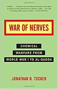 war of nerves chemical warfare from world war i to al