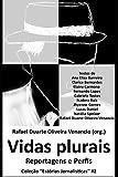 img - for Vidas plurais: Reportagens e perfis (Est rias Jornal sticas) (Portuguese Edition) book / textbook / text book