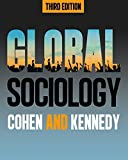img - for Global Sociology by Professor of Sociology at the University of Warwick and Currently Dean of Humanities Robin Cohen (2013-03-01) book / textbook / text book