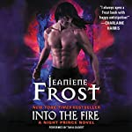 Into the Fire: A Night Prince Novel | Jeaniene Frost