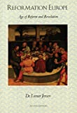 img - for Reformation Europe: Age of Reform and Revolution, 2nd Edition book / textbook / text book
