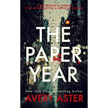 The Paper Year: A Psychological Thriller With An Ending You'll Never See Coming (Piper Adler  Book 1)
