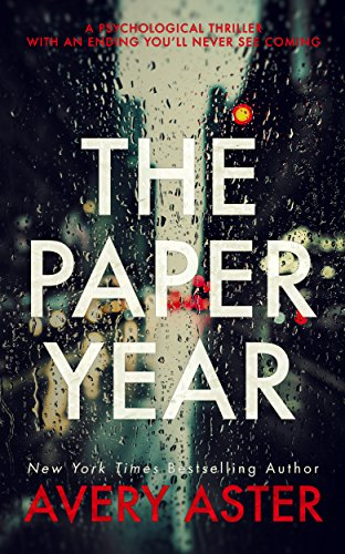 Download PDF The Paper Year - A Psychological Thriller With An Ending You'll Never See Coming