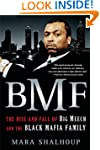 BMF: The Rise and Fall of Big Meech a...