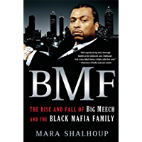 BMF: The Rise and Fall of Big Meech and the Black Mafia Family book cover