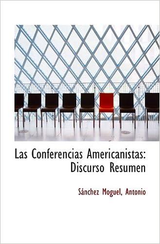 amazon las conferencias americanistas discurso resumen sánchez