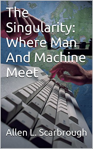 Read The Singularity: Where Man And Machine Meet PDF, azw (Kindle)
