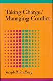 Taking Charge / Managing Conflict, Joseph B. Stulberg, 1590981472